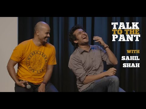 connectYoutube - Talk to the Pant (W. Sahil Shah): Depression, Religion, Passion & Less