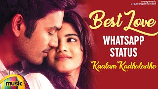Best Love WhatsApp Status Video | Kaalam Kadhaladhe Yela Song | - MANGOMUSIC
