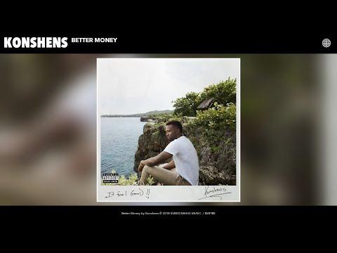 connectYoutube - Konshens - Better Money (Audio)