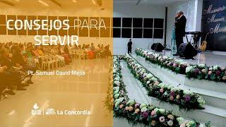 23-02-2020 Consejos para Servir (Pt. Samuel David Mejía)