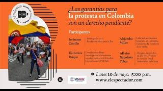 ¿Las garantías para la protesta en Colombia son un derecho pendiente - El Espectador