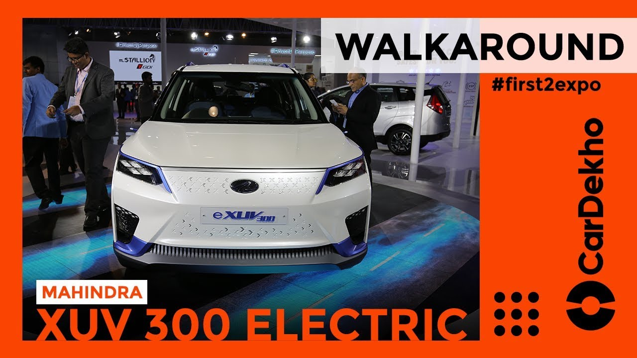 Mahindra XUV300 Electric SUV India Walkaround Review Auto Expo 2020