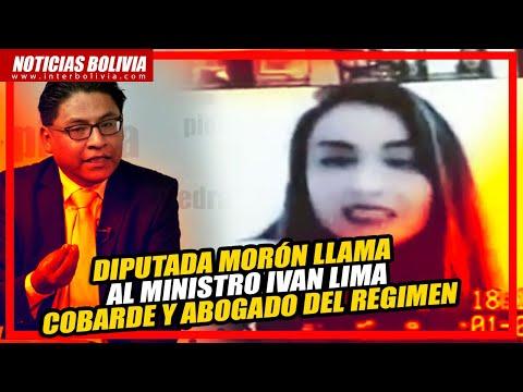Diputada Morón llama cobarde y abogado del régimen a ministro Lima
