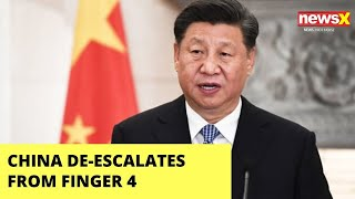 China deescalates| pulls back from finger 4 | NewsX - NEWSXLIVE