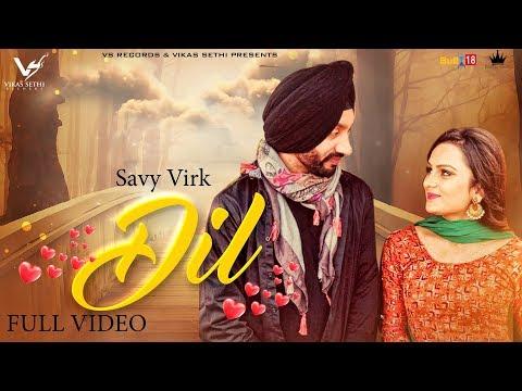 DIL LYRICS - Savy Virk | KV Singh (Fer tenu de deyange dil baliye)