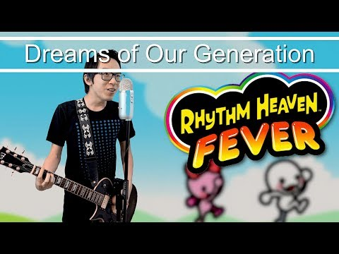 Dreams of Our Generation - ChaseYama | Rhythm Heaven Fever Cover