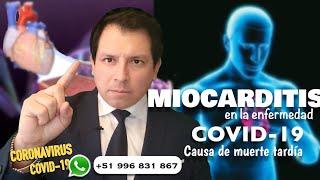 MIOCARDITIS EN LA ENFERMEDAD COVID-19, UNA CAUSA DE MUERTE TARDÍA