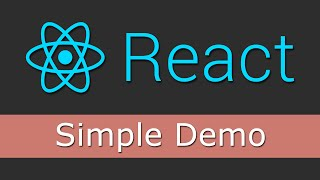 React JS Tutorials for Beginners - 2 - Simple Demo