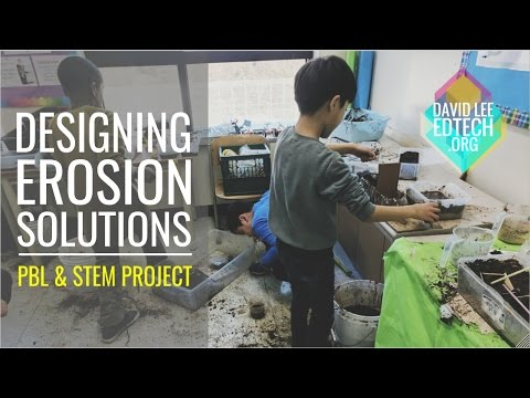 PBL & STEM Project: Designing Erosion Solutions