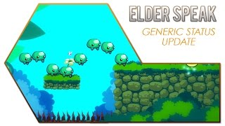 Elder Speak - Generic Status Update!