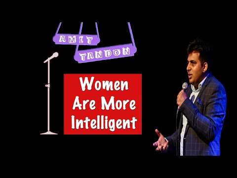 connectYoutube - Women are more Intelligent - STAND UP COMEDY by AMIT TANDON