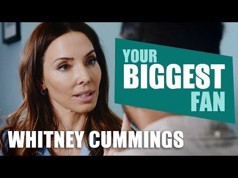 Whitney Cummings | Your Biggest Fan