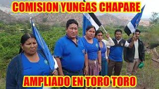 COMISIÓN DE LA FEDERACIÓN YUNGAS CHAPARE PARTICIPARÁ EN EL AMPLIADO DE TORO TORO...