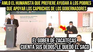 AMLO EL HUMANISTA QUE PREFIERE AYUDAR A LOS POBRES QUE APOYAR LOS CAPRICHOS DE GOBERNADORES.