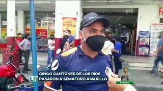 Cinco cantones de Los Ríos pasaron a semáforo amarillo
