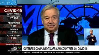 Guterres compliments African countries on COVID-19