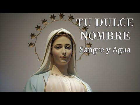 TU DULCE NOMBRE - Sangre y Agua - Musica Catolica Cristiana
