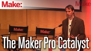 MakerCon: The Maker Pro Catalyst
