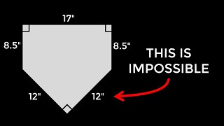 Baseball's Home Plate Is Impossible Mathematically