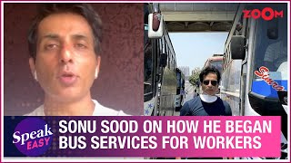 Sonu Sood OPENS UP on what motivated him & how he initiated bus services for migrant workers - ZOOMDEKHO