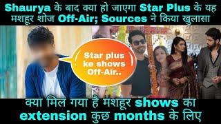 Shaurya aur Anokhi के बाद अब Star Plus के मशहूर शोज पर आई मुसीबत; Sources ने किया बड़ा खुलासा - TELLYCHAKKAR