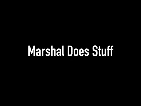 Marshal Does Stuff Channel Trailer