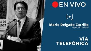 AMLO no es un vendepatrias: Mario Delgado
