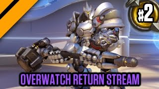 Overwatch Beta Return Stream! P2