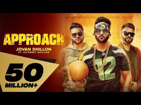APPROACH LYRICS - Jovan Dhillon feat. Dilpreet Dhillon   Karan Aujla