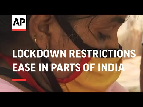 Lockdown restrictions ease in parts of India