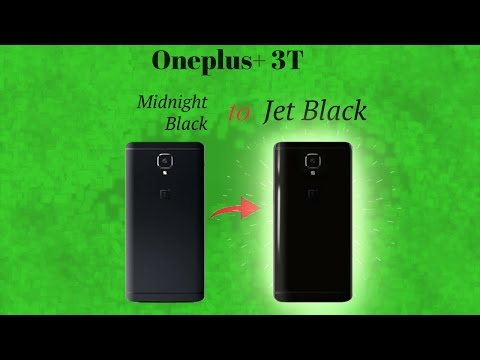 How to change OnePlus 3T Midnight Black to Jet Black + Giveaway