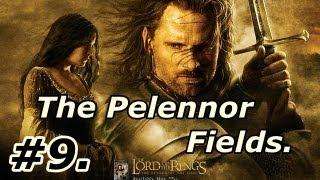 9. LOTR: The Return Of The King: Walkthrough Part 9 [On PS2] The Pelennor Fields ~ Legolas.