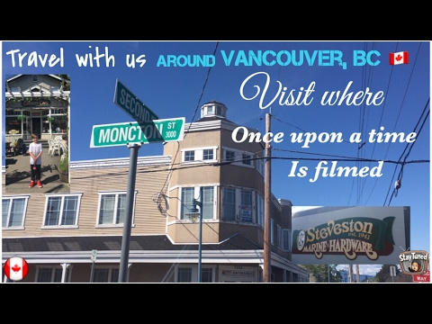 ONCE UPON A TIME: Travel with us around Vancouver BC 🇨🇦 Visit where Once Upon A Time is filmed