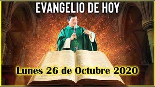 EVANGELIO DE HOY Lunes 26 de Octubre 2020 con el Padre Marcos Galvis
