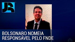 Bolsonaro nomeia Marcelo Lopes da Ponte, do PP, para comandar o FNDE