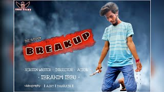 The Sudden BREAKUP TELUGU SHORT FILM || DIRECTED BY IBRAHIM IBBU || IBBU FILMS - YOUTUBE