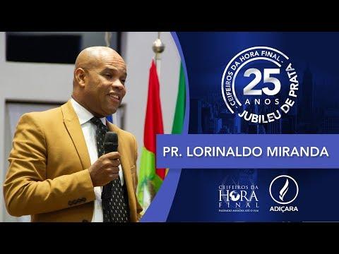 25º Congresso do Ceifeiros   Ações de graças   Pr. Lorinaldo Miranda   11 11 2019