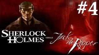 Sherlock Holmes vs. Jack the Ripper Walkthrough part 4