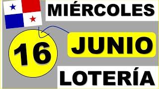 Resultados Sorteo Loteria Miercoles 16 de Junio 2021 Loteria Nacional de Panama Miercolito Que Jugo