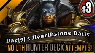 Day[9]'s HearthStone Daily #1 - No UTH Hunter! P3
