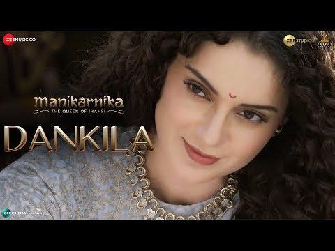Dankila | Manikarnika | Kangana Ranaut | Prajakta Shukre, Shrinidhi Ghatate, Siddharth M