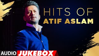 Hits Of Atif Aslam | Audio Jukebox | Best Of Atif Aslam Romantic Songs | T-Series - TSERIES