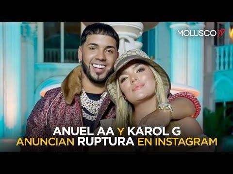 Anuel AA y Karol G anuncian ruptura en Instagram