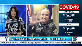 #EmisiónEstelar: Policía llama a cumplir toque de queda