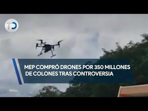 Mep si compro drones por 350 millones