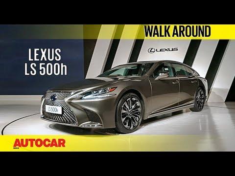 Lexus LS 500h   Walk Around   Autocar India