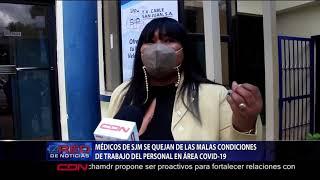 Médicos de SJM se quejan de las malas condiciones de trabajo del personal en área COVID-19