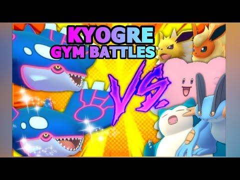 connectYoutube - LEGENDARY KYOGRE GYM BATTLES IN POKEMON GO VS BLISSEY SNORLAX SWAMPERT JOLTEON & MORE