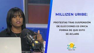 Millizen URIBE: Protestas tras suspensión de elecciones es única forma de que esto se aclare
