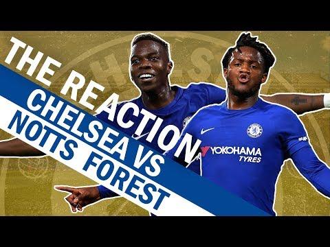 Chelsea v Nottingham Forest   The Reaction